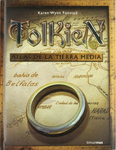 Tolkien - Atlas de La Tierra Media (Spanish Edition) (8448049004) by Karen Wynn Fonstad