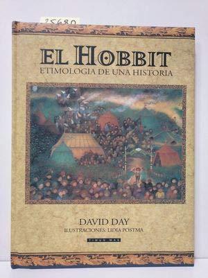 9788448049058: El hobbit (etimologia de una historia)