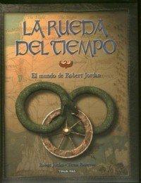 La Rueda del Tiempo (Ilustrada) - PATTERSON, ROBERT JORDAN / TERESSA