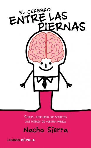 9788448067731: El cerebro entre las piernas