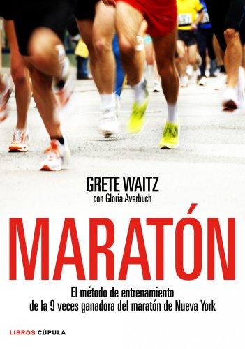 9788448068158: MARATON -GRETE WAITZ- LIBROS CUPULA