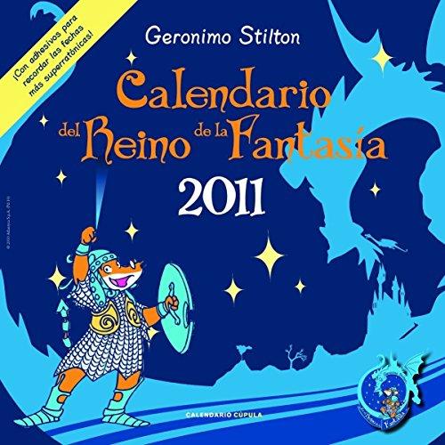 Calendario Geronimo Stilton 2011 (9788448068325) by Geronimo Stilton
