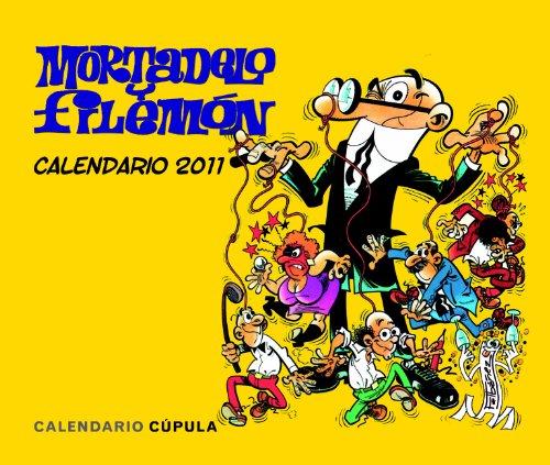 9788448068349: CALENDARIO SOB. 2011 MORTADELO Y FILEMON(9788448068349)