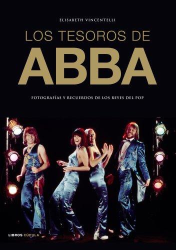 9788448068387: Los tesoros de ABBA: Fotografías y recuerdos de los reyes del pop
