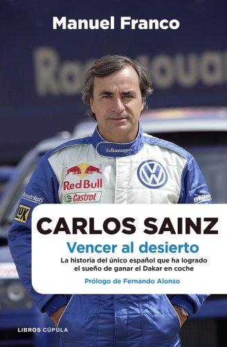 9788448068479: Carlos Sainz. Vencer al desierto