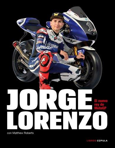 9788448068806: Jorge Lorenzo. El nuevo rey de MotoGP