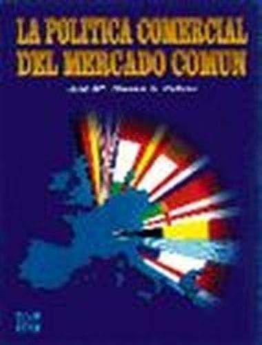 9788448100001: La politica comercial del Mercado Comun (Spanish Edition)