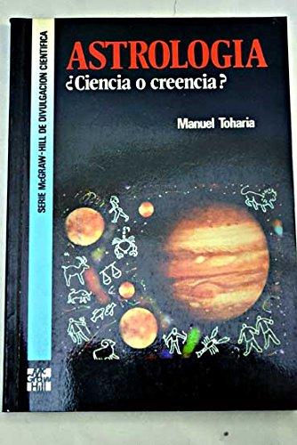 9788448100070: Astrologia ¿ciencia o creencia?