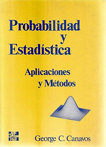 9788448100384: Probabilidad y estaditica : aplicaciones y metodos