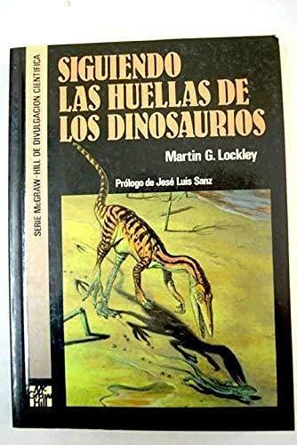 9788448100865: Siguiendo Las Huellas de Los Dinosaurios (Spanish Edition)
