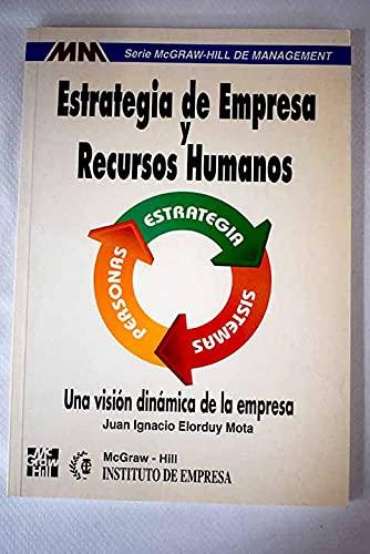 9788448100902: Estrategia de empresa y recursos humanos.