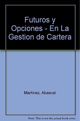 9788448101008: Futuros y Opciones - En La Gestion de Cartera (Spanish Edition)
