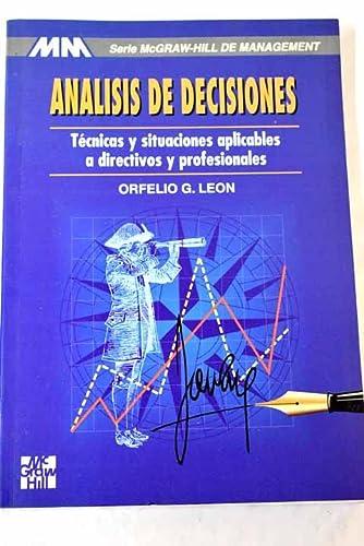 Análisis de decisiones: Orfelio G. Leon