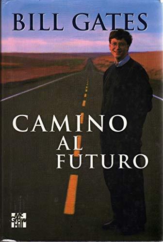 Camino al futuro: Gates, Bill
