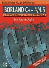 9788448102791: Borland C++ 4/4.5 - Iniciacion y Referencia (Spanish Edition)