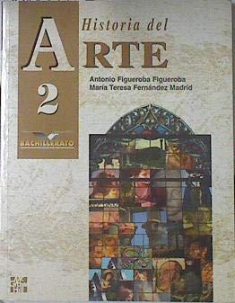 9788448103705: Historia del Arte 2 - Bachillerato (Spanish Edition)