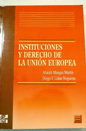9788448106041: Instituciones y derecho de la Unión Europea