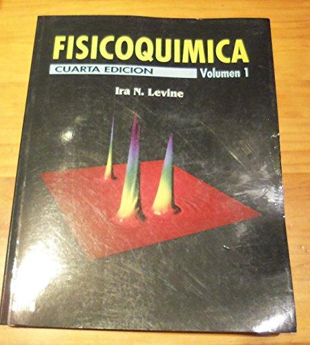 9788448106164: Fisicoquimica - Volumen 1 (Spanish Edition)