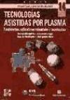 9788448108199: Tecnologías asistidas de plasma