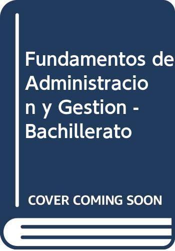 9788448109332: Fundamentos de Administracion y Gestion - Bachillerato (Spanish Edition)