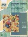 9788448109806: Educación Infantil I : (didáctica, desarrollo cognitivo y motor, desarrollo socio-afectivo, animación y dinámica de grupos)