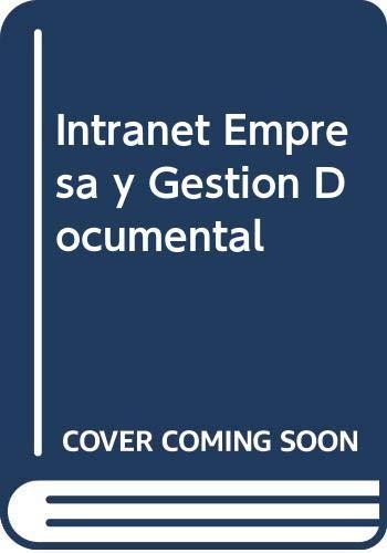 9788448110628: Intranets,empresa y gestion documental