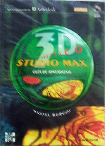 9788448110789: 3D Studio Max Practico - Guia Con 1 CD ROM (Spanish Edition)