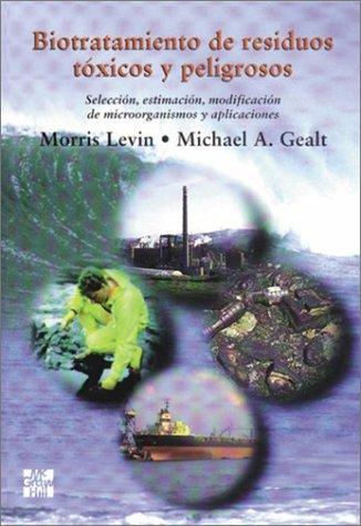 9788448111304: Biotratamiento Residuos Toxicos Y Peligrosos