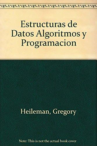 9788448111731: Estructuras de Datos Algoritmos y Programacion (Spanish Edition)