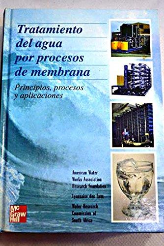 9788448112066: Tratamiento Del Agua Por Procesos De Membrana