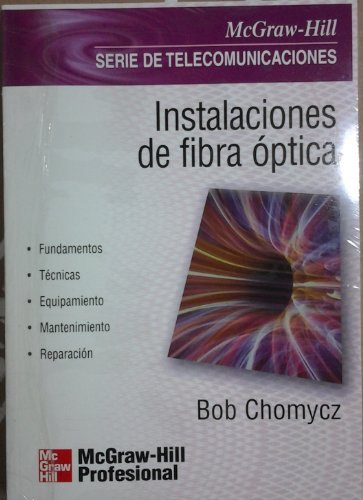 9788448114671: Instalaciones de Fibra Optica (Spanish Edition)