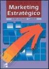 Marketing Estrategico - 3b: Edicion (Spanish Edition): Jean Jacques Lambin