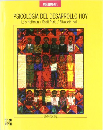 PSICOLOGIA DEL DESARROLLO HOY. VOL. 1 6? EDICION