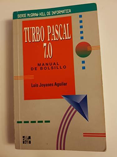 9788448117559: Turbo Pascal 7.0 - Manual de Bolsillo (Spanish Edition)