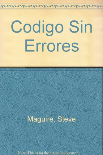 Codigo Sin Errores (Spanish Edition) (8448118006) by Maguire, Steve