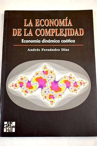 Economia de La Complejidad: Fernandez Diaz, Andres