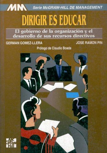 9788448119522: Dirigir Es Educar (Spanish Edition)