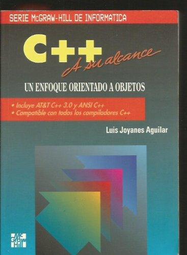 9788448119911: C++ a su alcance un enfoque orientado a objetos