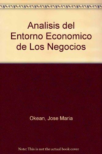 9788448119959: Analisis del Entorno Economico de Los Negocios (Spanish Edition)