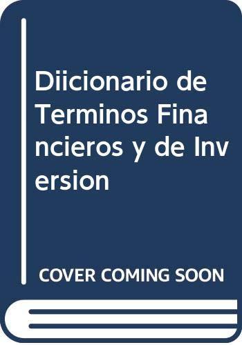 Diicionario de Terminos Financieros y de Inversion: Mochon Morcillo, Francisco