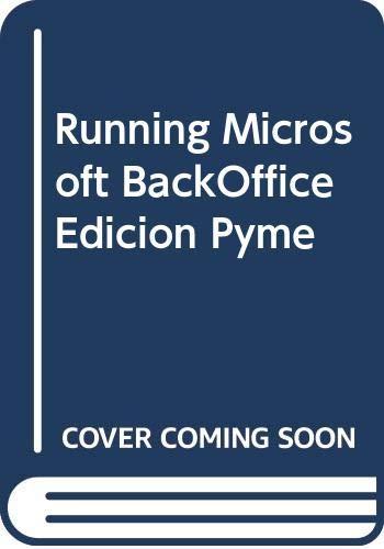 Running Microsoft BackOffice Edicion Pyme (Spanish Edition) (8448120884) by Sharon Crawford