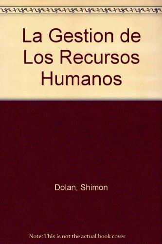 9788448124274: La Gestion de Los Recursos Humanos (Spanish Edition)