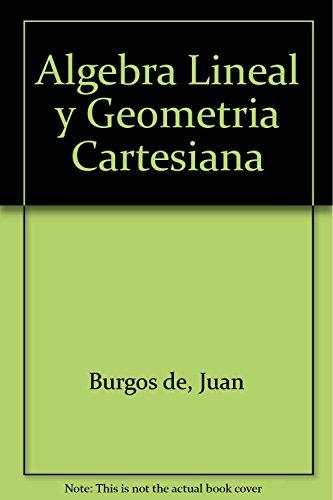 9788448124373: Algebra lineal y geometria