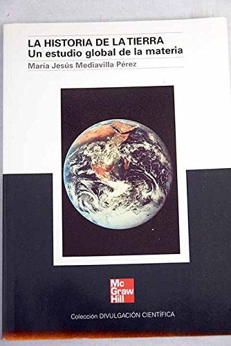 9788448124656: La historia de la tierra : un estudio global de la materia