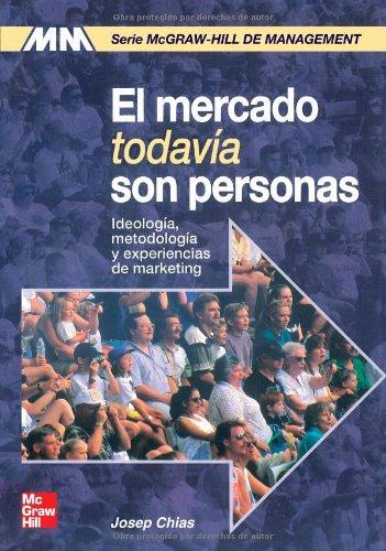El mercado todavía son personas: Chias,Josep
