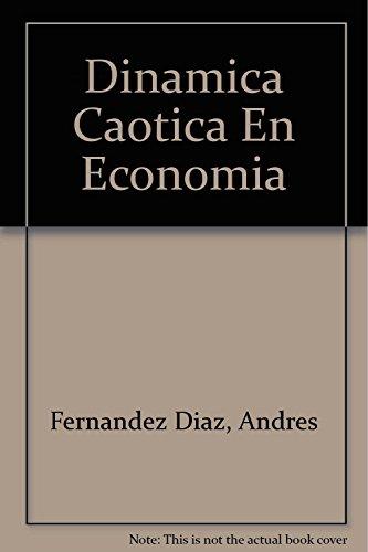Dinamica Caotica En Economia: Fernandez Diaz, Andres