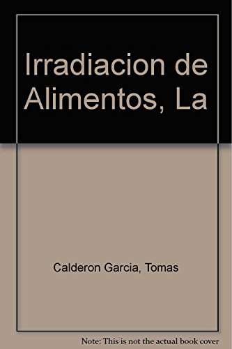 9788448125752: Irradiacion de Alimentos, La (Spanish Edition)