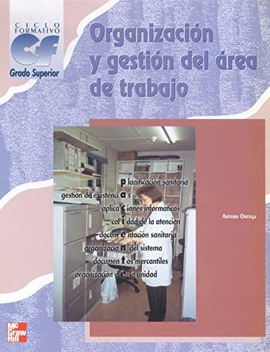 9788448126087: ORGANIZACION Y GESTION DEL AREA DE TRABAJO. GRADO SUPERIOR