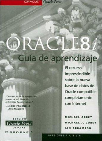 Oracle 8i Guia De Aprendizaje: Abbey, Corey, Abbey, Michael