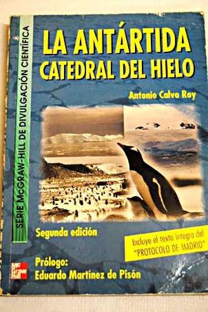 9788448128302: La Antartida:Catedral Del Hielo